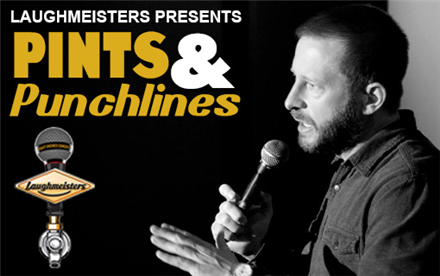 Laughmeisters Presents Pints & Punchlines
