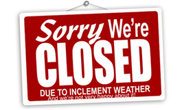 Sorry we are Closed. Stupid snow.