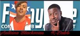 K-Dubb And Antoine Blackman