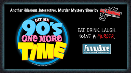 Murder Mystery: Hit Me 90's One More Time