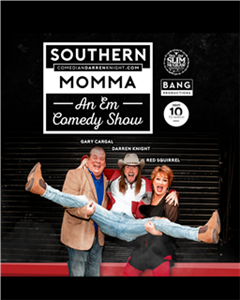 Southern Momma: An Em Comedy Show